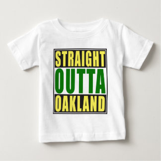 Straight Outta Oakland Green Baby T-Shirt
