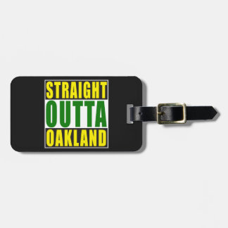 Straight Outta Oakland Green Bag Tag