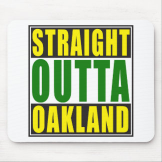 Straight Outta Oakland Green Mouse Pad