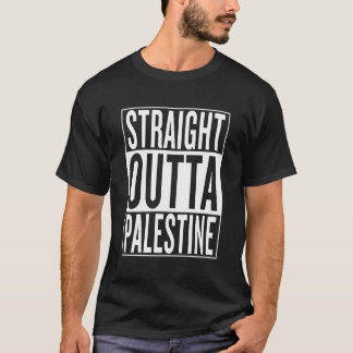straight outta Palestine T-Shirt