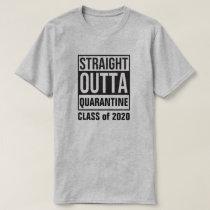 Straight Outta Quarantine Class of 2020 T-Shirt