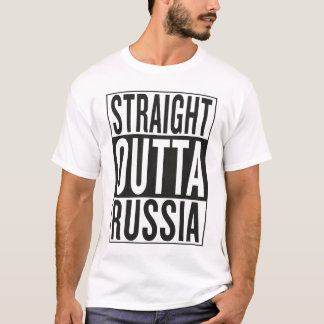 straight outta Russia T-Shirt