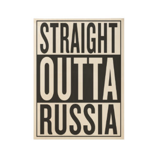 straight outta Russia Wood Poster