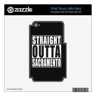 Straight Outta Sacramento California iPod Touch 4G Decal