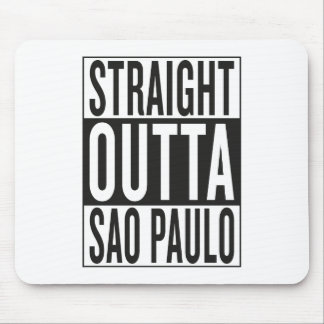 straight outta Sao Paulo Mouse Pad
