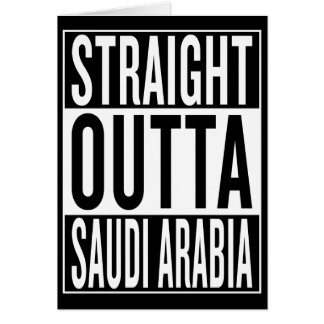 straight outta Saudi Arabia Card