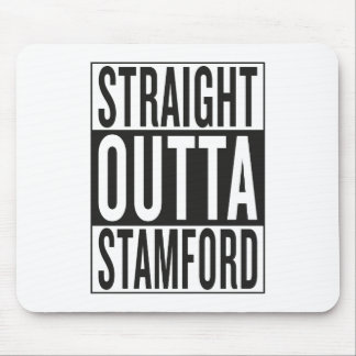 straight outta Stamford Mouse Pad