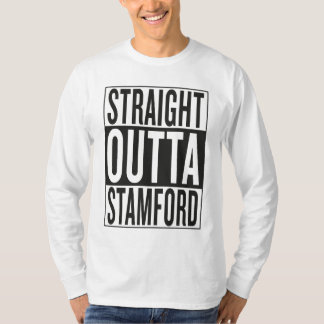 straight outta Stamford T-Shirt