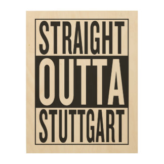straight outta Stuttgart Wood Wall Decor