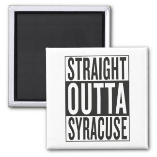 straight outta Syracuse Magnet