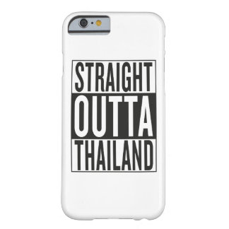 straight outta Thailand Barely There iPhone 6 Case