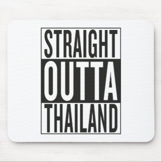 straight outta Thailand Mouse Pad