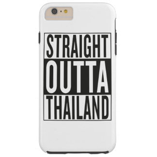 straight outta Thailand Tough iPhone 6 Plus Case