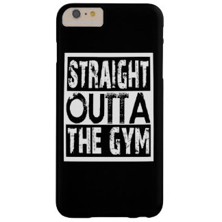Straight Outta The Gym Barely There iPhone 6 Plus Case