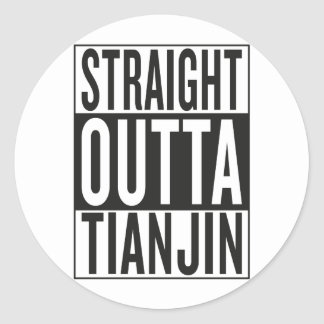straight outta Tianjin Classic Round Sticker