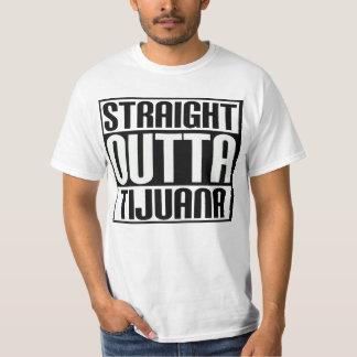 Straight Outta Tijuana Shirts