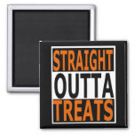 Straight Outta Treats Funny Halloween Magnet