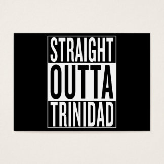 straight outta Trinidad Business Card