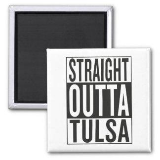 straight outta Tulsa Magnet
