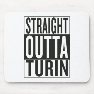 straight outta Turin Mouse Pad