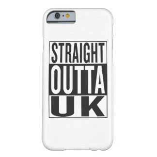 straight outta UK Barely There iPhone 6 Case