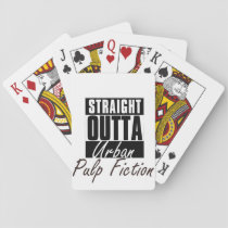 Straight Outta urban Pulp Fiction Playing Cards