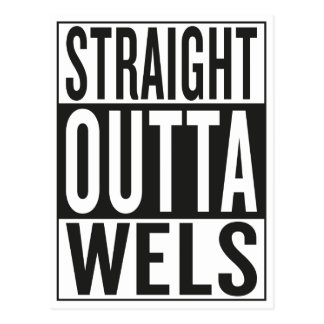 straight outta Wels Postcard