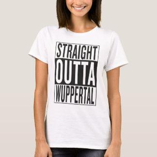 straight outta Wuppertal T-Shirt