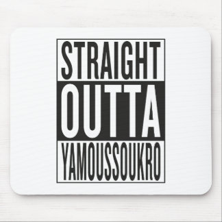 straight outta Yamoussoukro Mouse Pad