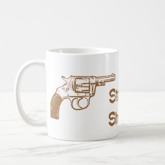 Straight Shooter Coffee Mug