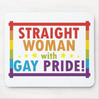 Straight Woman with Gay Pride Mouse Pad