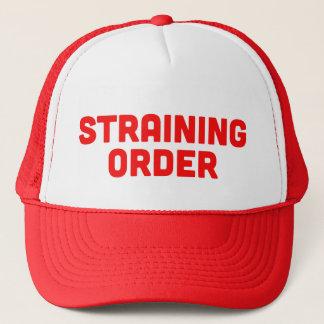 STRAINING ORDER fun ironic slogan trucker hat
