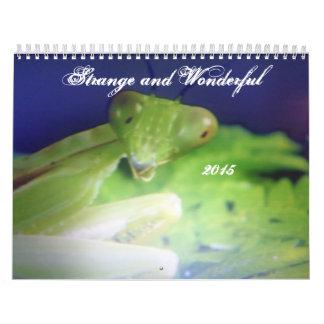 Strange and Wonderful 2015 Calendar