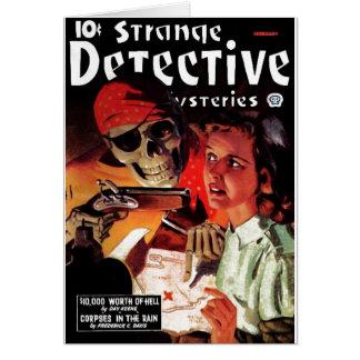 Strange Detective Mysteries Greeting Card