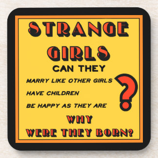 """Strange Girls"" Coaster"