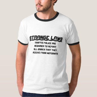 Strange laws report bribes T-Shirt