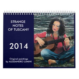 STRANGE NOTES OF TUSCANY 2014 CALENDAR