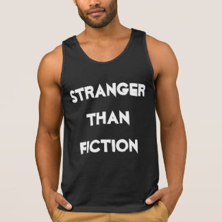 Strange Tank Black & White Wild Funny Quote 3