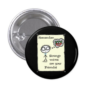 Strange Voices Pinback Button
