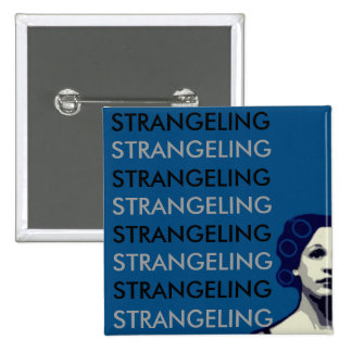 STRANGELING 2 INCH SQUARE BUTTON