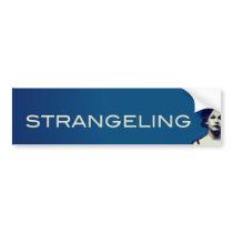 STRANGELING BUMPER STICKER