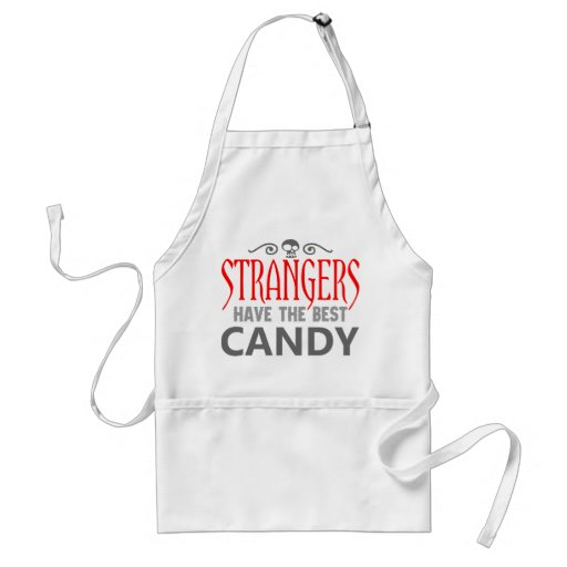 Strangers have the best candy aprons
