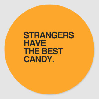 STRANGERS HAVE THE BEST CANDY - Halloween -.png Sticker