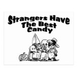 Strangers Have The Best Candy Post Card