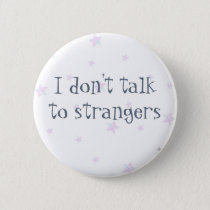 Strangers..Mental Health..Recovery Badge..Anxiety. Button