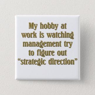 Strategic Direction Pinback Button