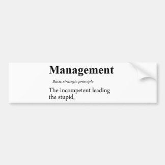 Strategic practices of executive managment bumper stickers
