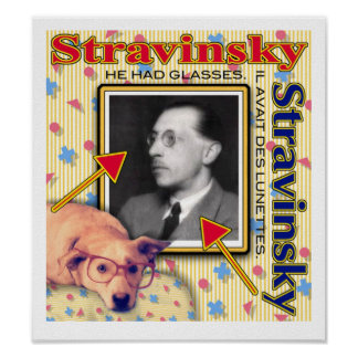 Stravinsky - He had glasses. Poster