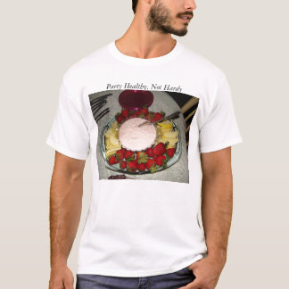Strawberries & Apple Slices, Party Healthy,... T-Shirt