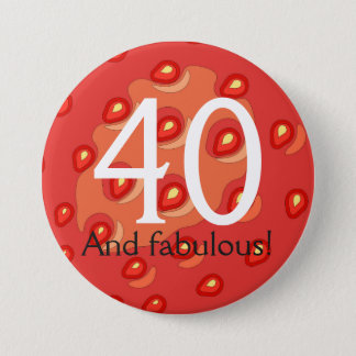 Strawberry 40th Birthday Badge (Customisable Age) Pinback Button